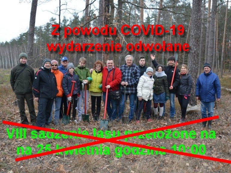 VIII Sadzenie Lasu z Leśnikami przeniesione na 2022 rok